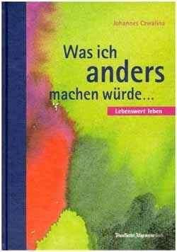 Was ich anders machen würde... ISBN-13: 978-3898430647