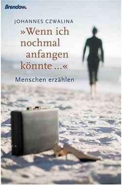 Wenn ich nochmal anfangen könnte... ISBN-13: 978-3865060976