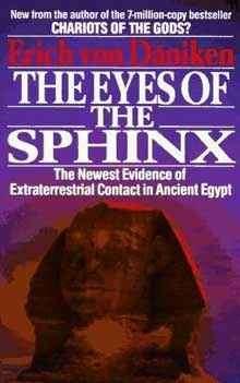 Erich von Daeniken: The Eyes of the Sphinx. ISBN-10: 0425151301
