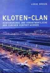 Lukas Hässig: Kloten-Clan. ISBN 978-3-85932-450-0. (c) Lukas Hässig