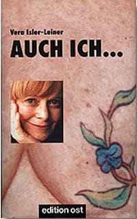 Vera Isler-Leiner: AUCH ICH... ISBN: 978-3897930216