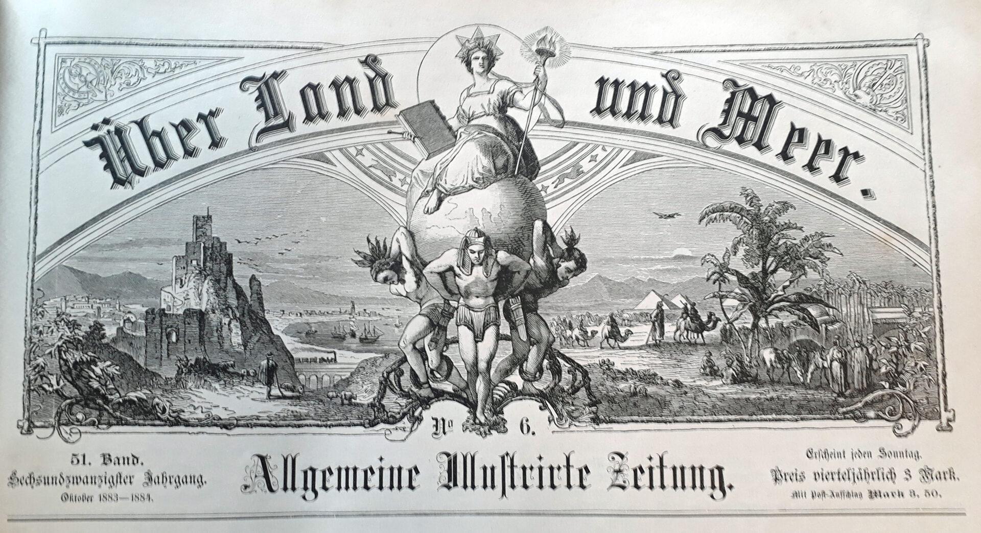 """Titelblatt """"Allgemeine Illustrierte Zeitung"""" aus dem Jahr 1883"""